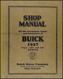 1927 1928 buick repair shop manual reprint 1927 buick repair shop manual original 119 00