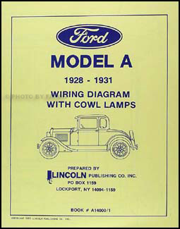 1928 1931 ford model a with cowl lamps wiring diagram manual reprint rh faxonautoliterature com Model a Ford Distributor Diagram Ford Model A Electrical
