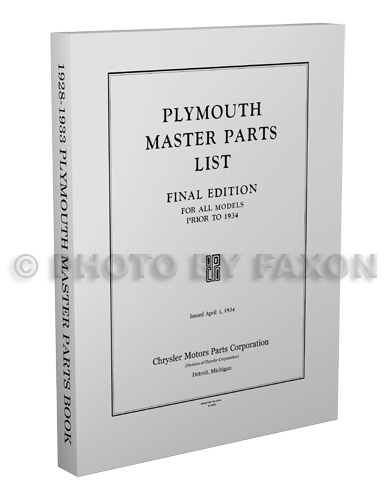 1928-1933 Plymouth illustrated Master Parts Book Reprint