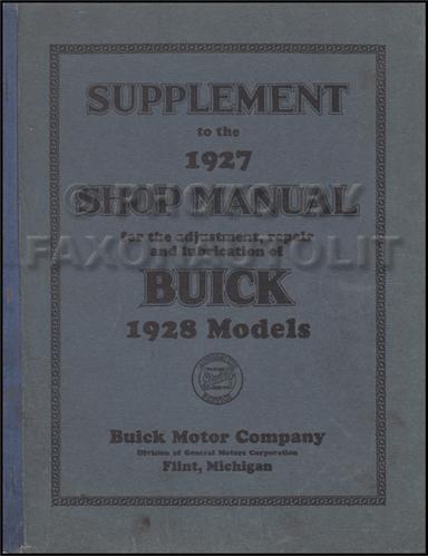 1927 1928 buick repair shop manual reprint 1928 buick repair shop manual original supplement