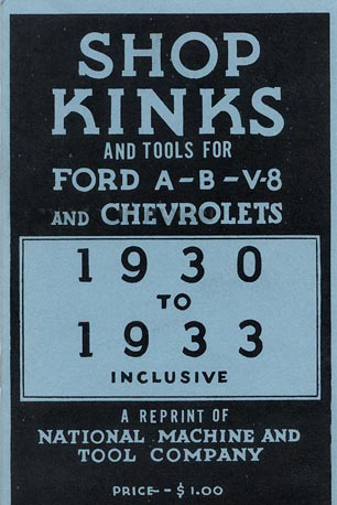 Shop Kinks & Tools for Ford and Chevrolet 1930-1933 Model A, B & V-8