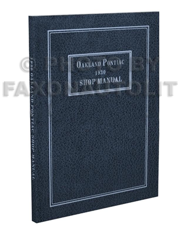 1930PontiacRRMp3D 1930 pontiac and oakland repair shop manual reprint all models 1929 Oakland Brougham at gsmportal.co