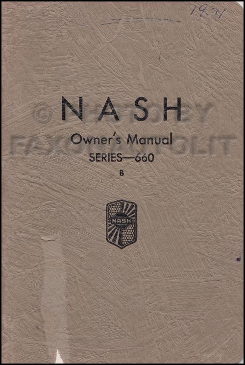 1931 1932 nash series 660 b 960 owner s manual original 2nd edition rh faxonautoliterature com Cartoon Manual Service Manuals