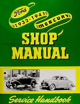 1932-1941 Ford Car & Pickup, and Mercury Car Shop Manual Reprint