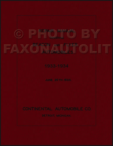 1933-1934 Continental Beacon and Flyer Repair Manual Reprint