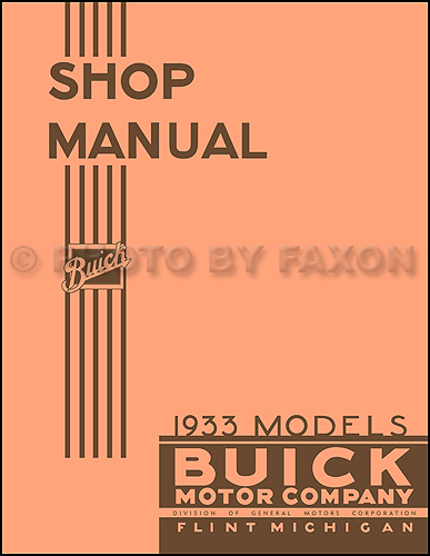 1933 Buick Shop Manual Reprint