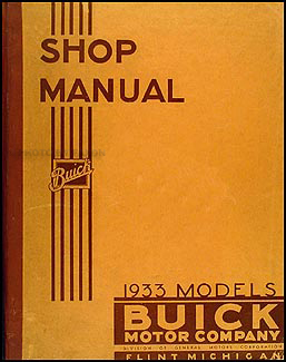 1933 Buick Shop Manual Original