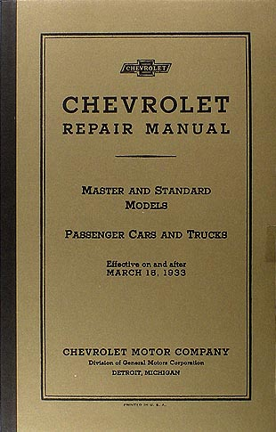 1933 Chevrolet Repair Shop Manual Reprint all Cars and Trucks