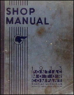 1933 Pontiac Shop Manual Original-- All Models