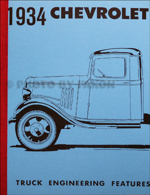1934 Chevrolet Repair Shop Manual Reprint Chevy Car Pickup and Truck Chevrolet
