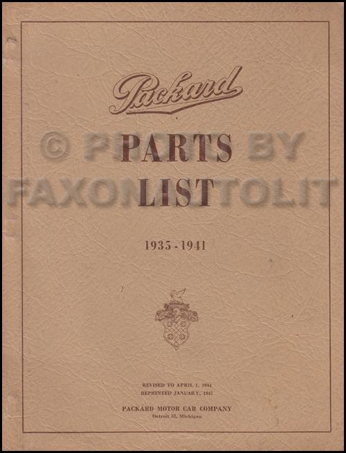 1935-1941 Packard Master Parts Book Original 120, Eight, Super Eight