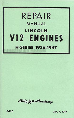 1936 47LincolnV 12Engrrm 1936 1948 lincoln v12 engine repair shop manual reprint 41 Lincoln Zephyr at readyjetset.co