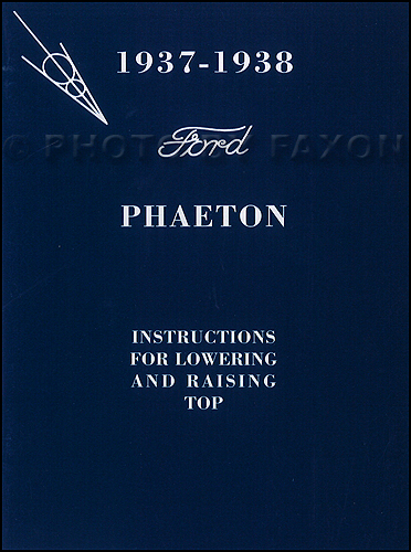 1937-1938 Ford Phaeton Convertible Top Owner's Manual Reprint with Envelope