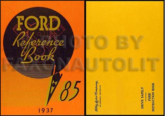 1937 Ford Car & Pickup Owner's Manual Reprint 85hp