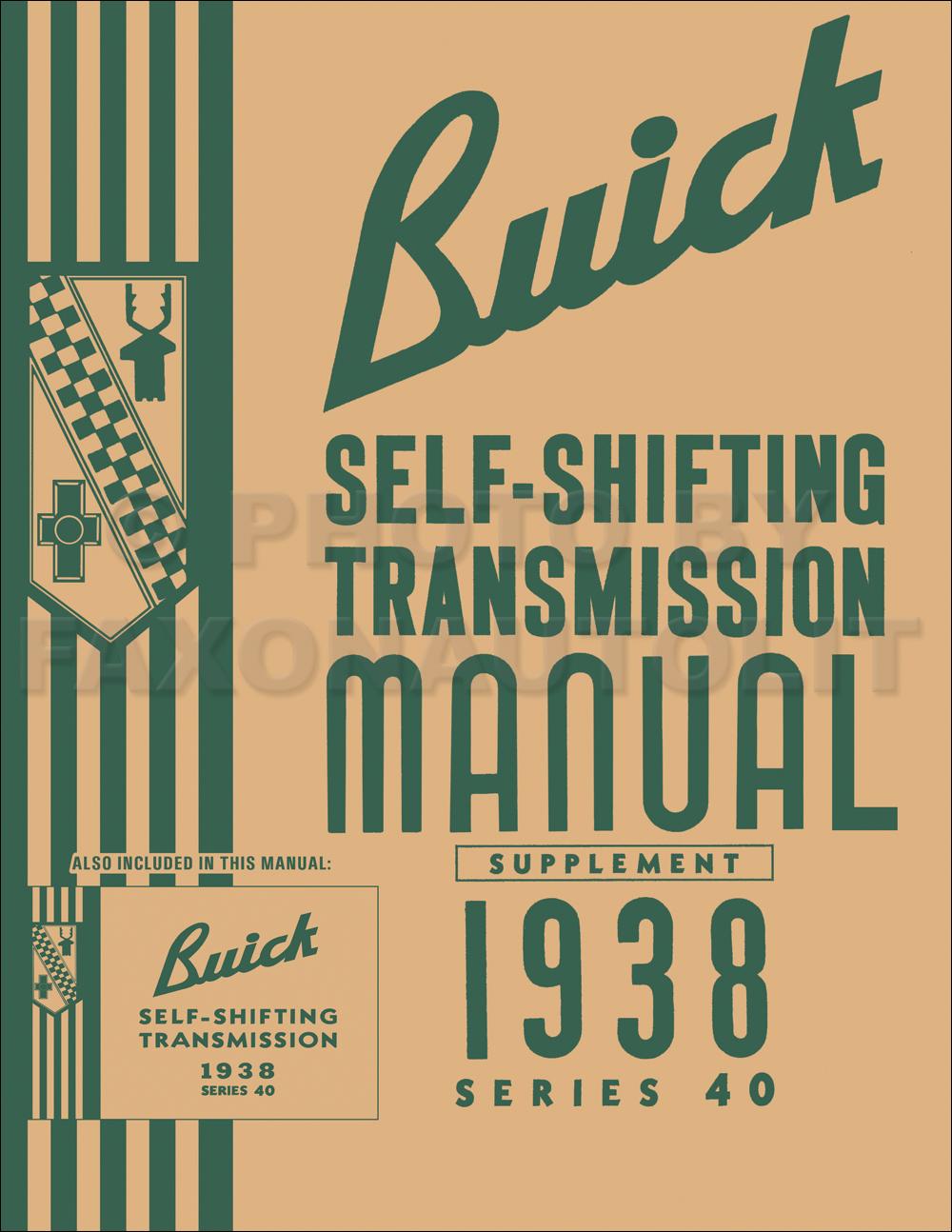 1938 Buick Special Self-Shifting Transmission Repair Shop Manual Reprint -  2 Books in 1