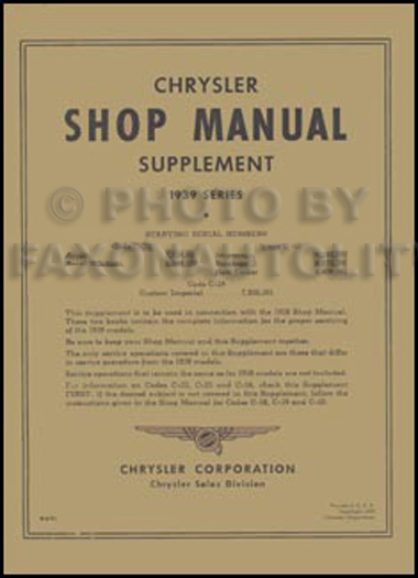 1939 chrysler repair shop manual reprint supplement rh faxonautoliterature com chrysler 300 shop manual chrysler outboard shop manual