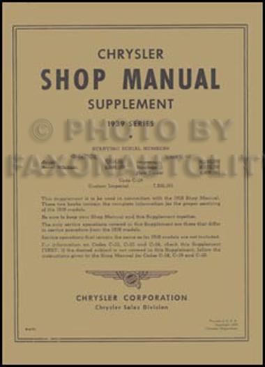 1939 chrysler repair shop manual reprint supplement rh faxonautoliterature com chrysler shop manuals online chrysler service manual