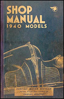1940 pontiac repair shop manual original all models rh faxonautoliterature com pontiac service manual download pontiac service manual