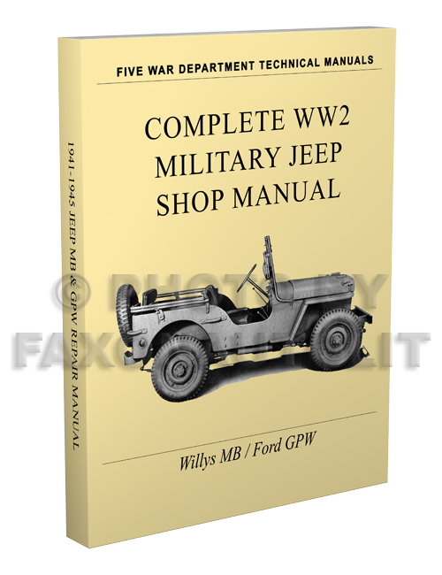 1941 willys jeep military ma repair shop manual reprint tm. Black Bedroom Furniture Sets. Home Design Ideas