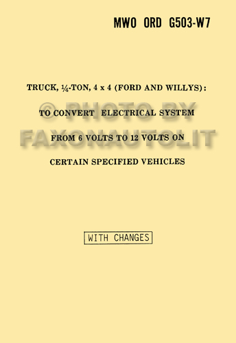 1941 1945 willys jeep mb ford gpw 6 to 12 volt conversion manual 1941 1945 willys jeep mb ford gpw 6 to 12 volt conversion manual reprint military