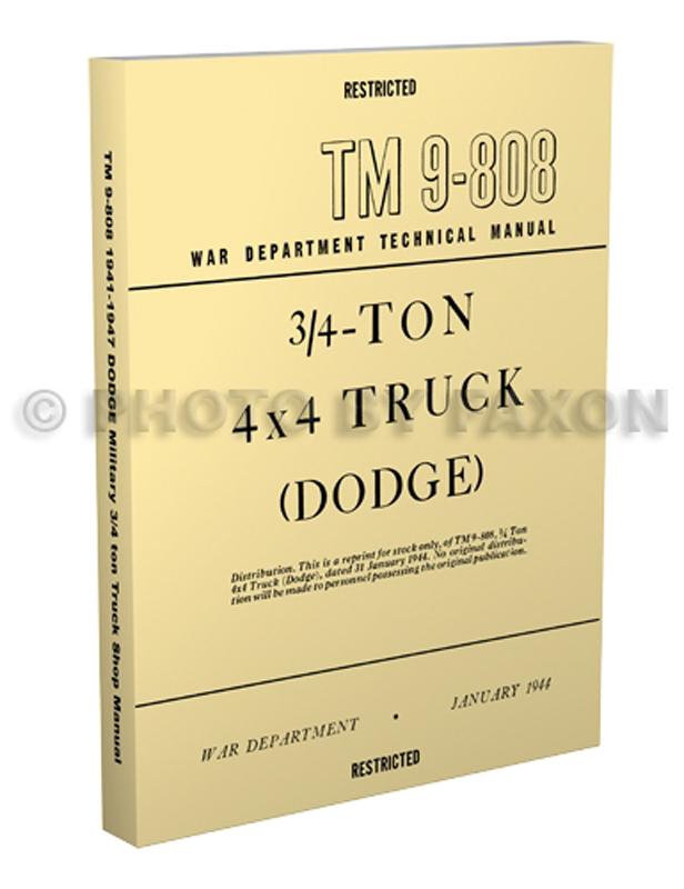 1941 1947 dodge military wc 3 4 ton repair shop manual reprint tm9 808 rh faxonautoliterature com Dodge WC54 Dodge WC
