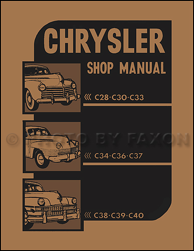 1941 1948 chrysler repair shop manual reprint all models rh faxonautoliterature com chrysler service manual chrysler outboard shop manual