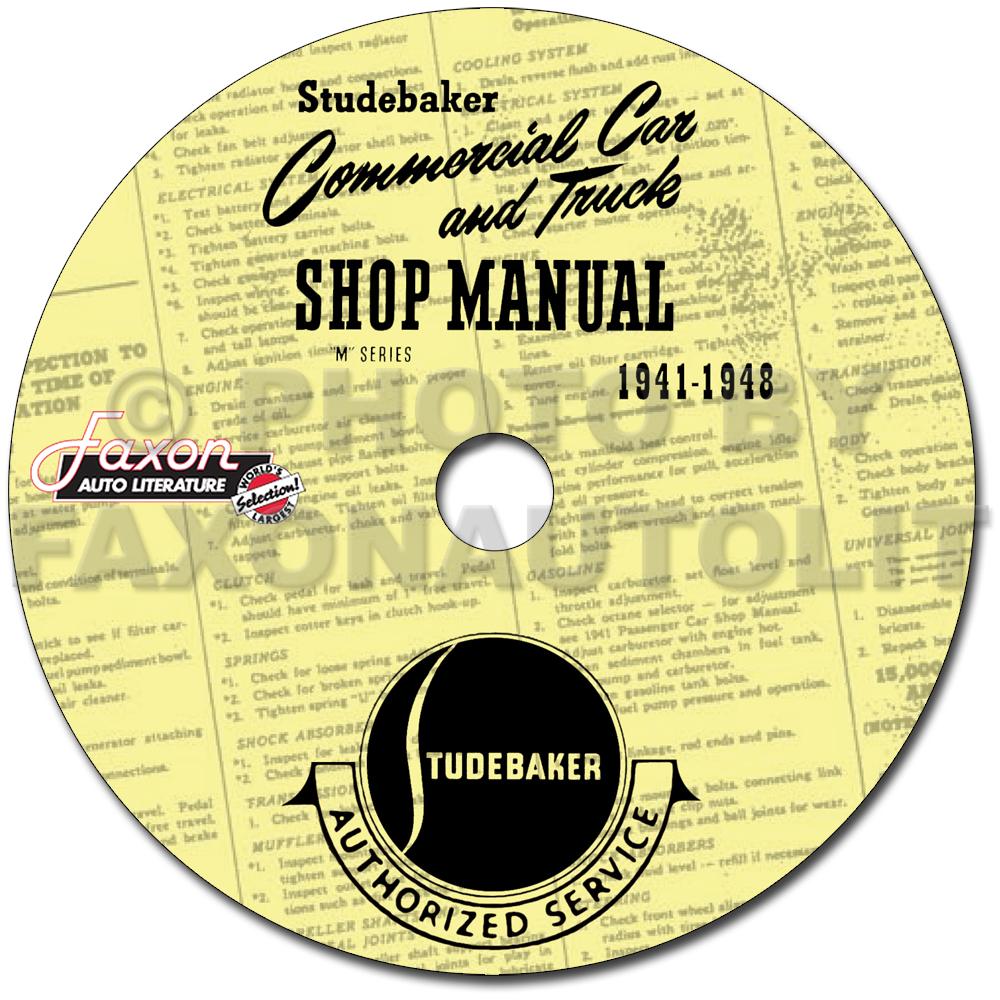 1941 1948 Studebaker Pickup Truck Repair Shop Manual On Cd Rom Engine Diagrams Reprint