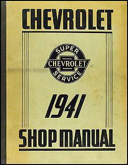 1941 Chevrolet Shop Manual Original