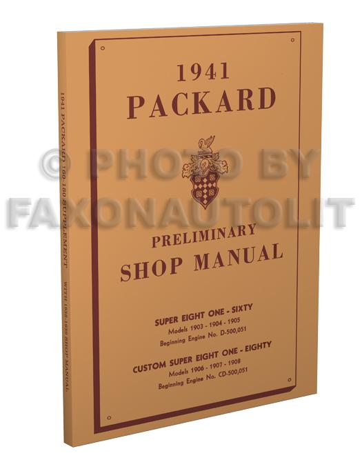 1941 Packard Super Eight 160 & 180 Shop Manual Reprint