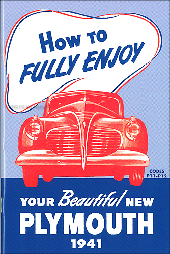 plymouth repair shop manual original 1941 plymouth owners manual reprint