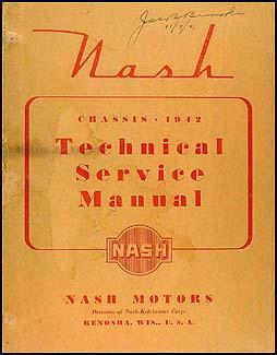1942 Nash Repair Shop Manual Original