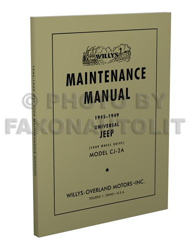 1946 1953 willys repair shop manual original jeepster cj truck 1945 1949 jeep cj 2a only repair shop manual reprint willys 39 00