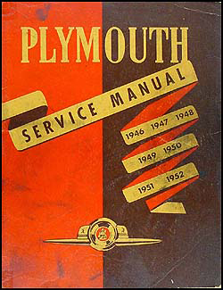 1946-1952 Plymouth Shop Manual Original
