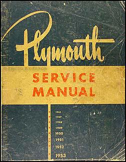 1946-1953 Plymouth Shop Manual Original