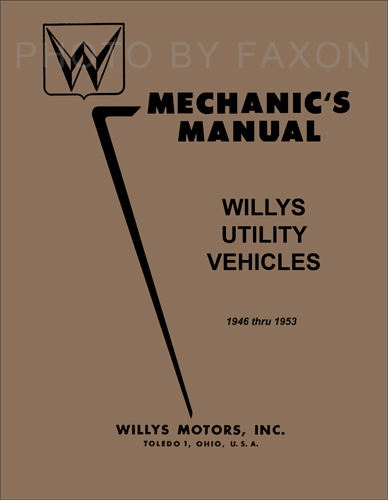 1946-1953 willys repair manual reprint - jeepster, cj, truck, wagon