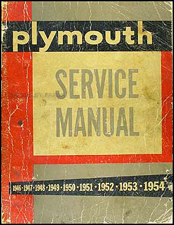 1946-1954 Plymouth Shop Manual Original -- All Models