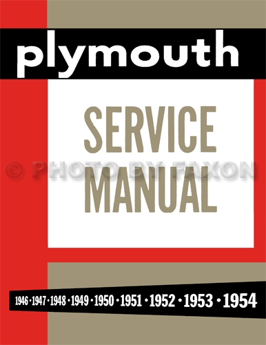 1946 54PlymouthRM 1946 1954 plymouth repair shop manual reprint all models 1954 plymouth belvedere wiring diagram at crackthecode.co