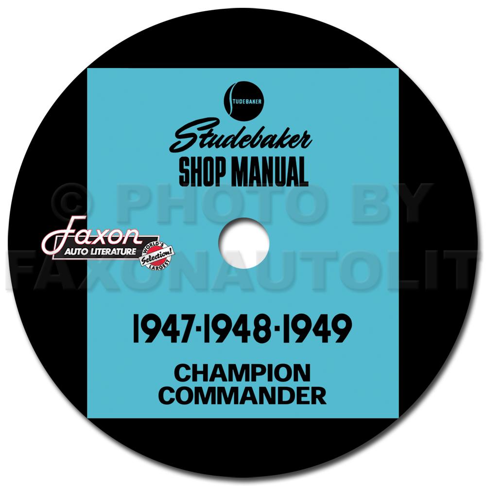 1947 1949 studebaker repair shop manual cd champion commander land cruiser regal. Black Bedroom Furniture Sets. Home Design Ideas