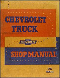 1947 1954 Chevrolet Pickup Truck Assembly Manual Reprint