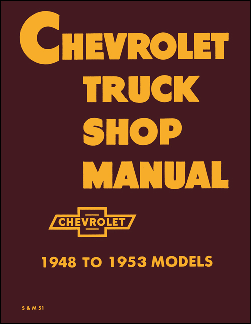 chevrolet pickup truck wiring diagram manual reprint old listing for 1948 1953 chevy pickup and truck shop repair manual reprint