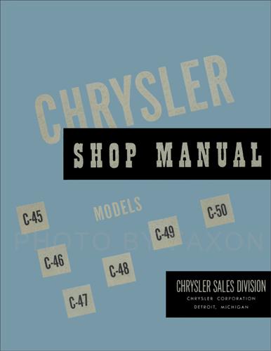 1949-1950 Chrysler Repair Shop Manual Reprint on 1953 ford truck wiring diagram, 1954 dodge wiring diagram, 1969 dodge wiring diagram,