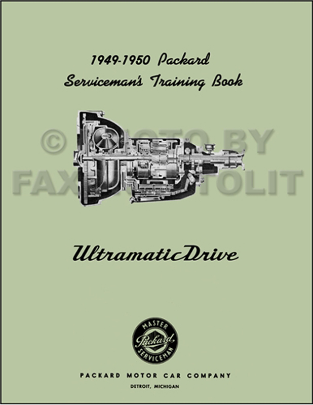 1949 50PackardUltramaticRRMp 1949 1950 packard ultramatic transmission repair shop manual reprint 1954 Packard Clipper Deluxe at crackthecode.co