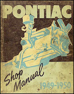 1949-1950 Pontiac Shop Manual Original -All Models