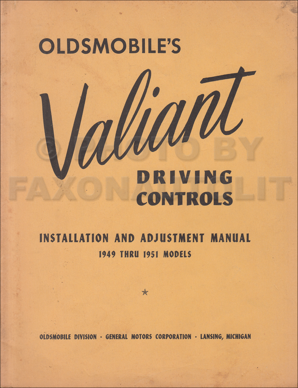 1949-1951 Oldsmobile Valiant Driving Controls Installation and Adjustment Manual Original