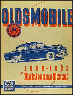 1950 1951 oldsmobile canadian repair shop manual original rh faxonautoliterature com old car workshop manuals Stick Shift Cars