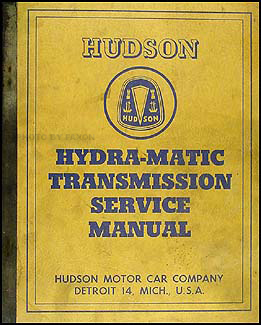 1950-1952 Hudson Hydra-Matic Transmission Service Manual Original