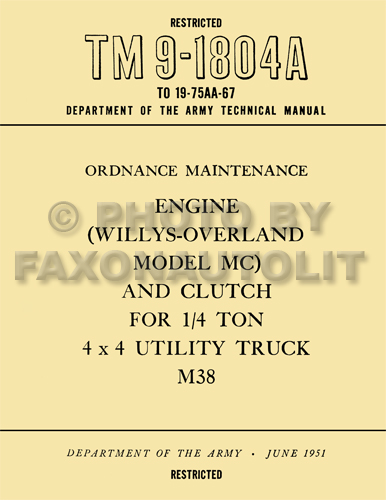 1950-1952 Jeep M38 Engine and Clutch Rebuild Manual Reprint TM91804A Willys