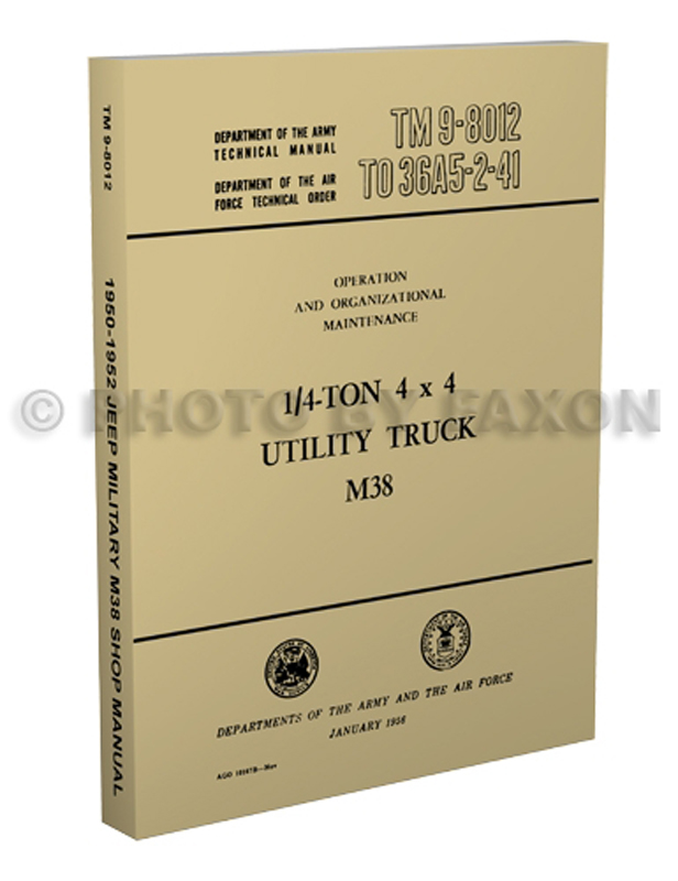 1950-1952 Jeep M38 Repair Shop Manual Reprint Military form TM 9-8012