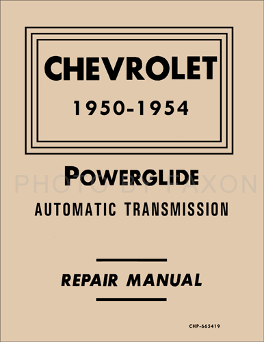 1950-1954 Chevy Powerglide Automatic Transmission Repair Shop Manual Reprint