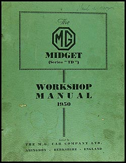 1950 MG Midget TD Repair Manual Original RHD
